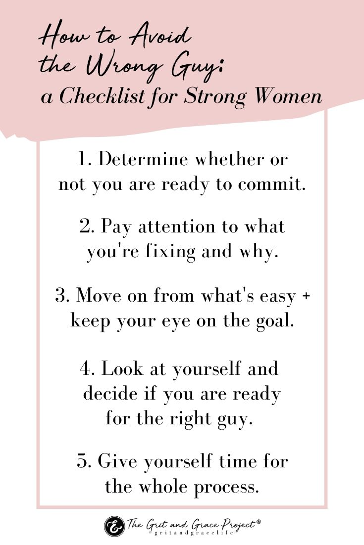 How to Avoid the Wrong Guy: A Checklist for Strong Women