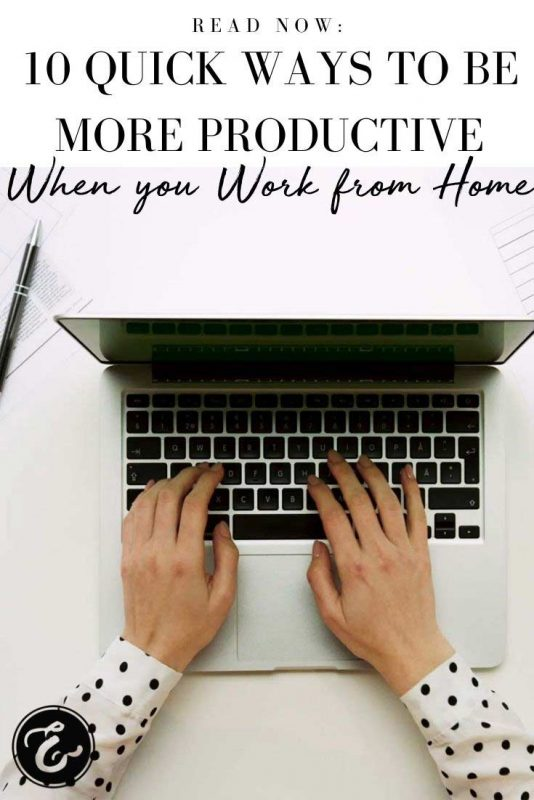 10-Quick-Ways-to-Be-more-productive-when-you-work-from-home-PIN