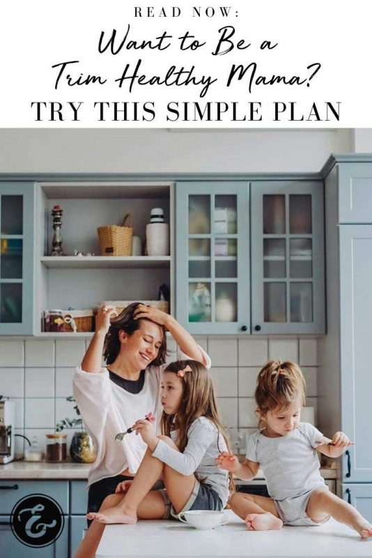 want to be a trim healthy mama