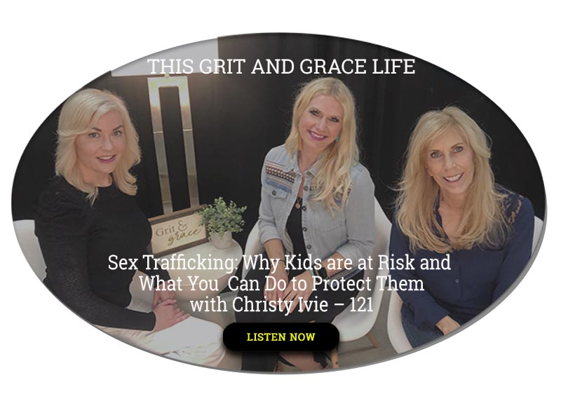 Sex Trafficking: Why Kids are at Risk and What You Can Do to Protect Them with Christy Ivie – 121