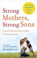 Strong-Mothers,-Strong-Sons,-Meg-Meeker