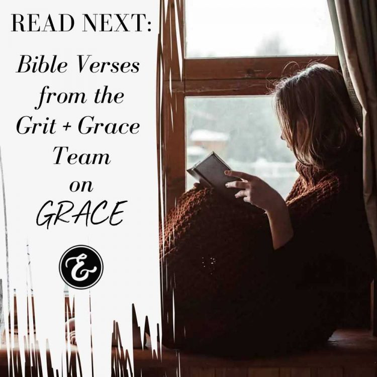 bible verses from the grit and grace team on grace