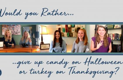 Would you rather candy or turkey