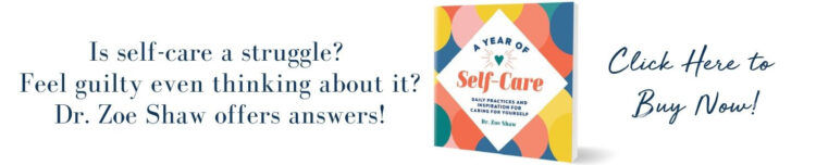 Dr. Zoe Shaw A Year of Self-Care