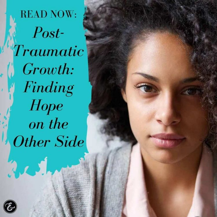 post traumatic growth finding hope on the other side