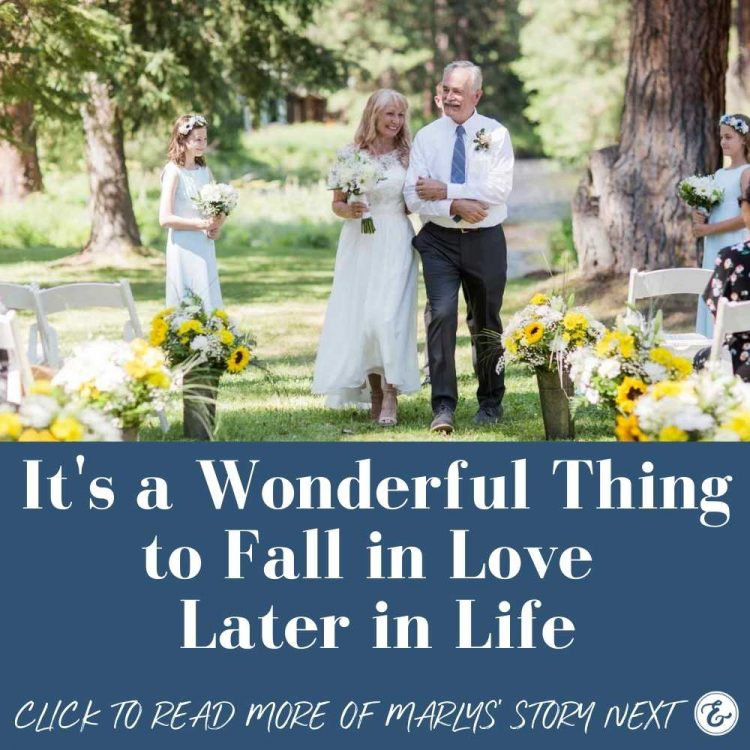 it's a wonderful thing to fall in love later in life